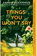 Things You Won't Say: A Novel Kindle Edition