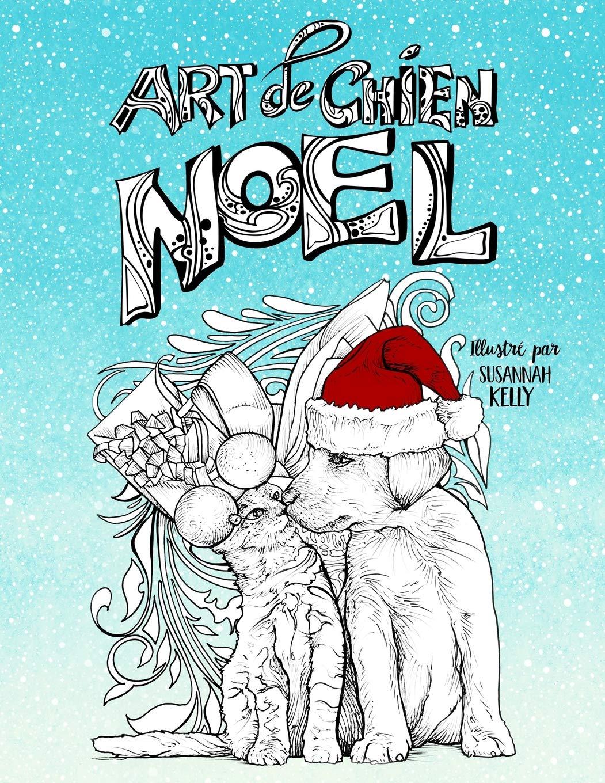 Art De Chien Noel Un Livre De Coloriage Sur Le Theme Des Animaux