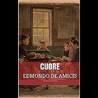Cuore: Con introduzione biografica (annotato) (Italian Edition)