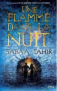 Une braise sous la cendre 2/Une flamme dans la nuit (French Edition)