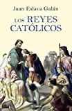 Los Reyes Católicos (Volumen independiente)