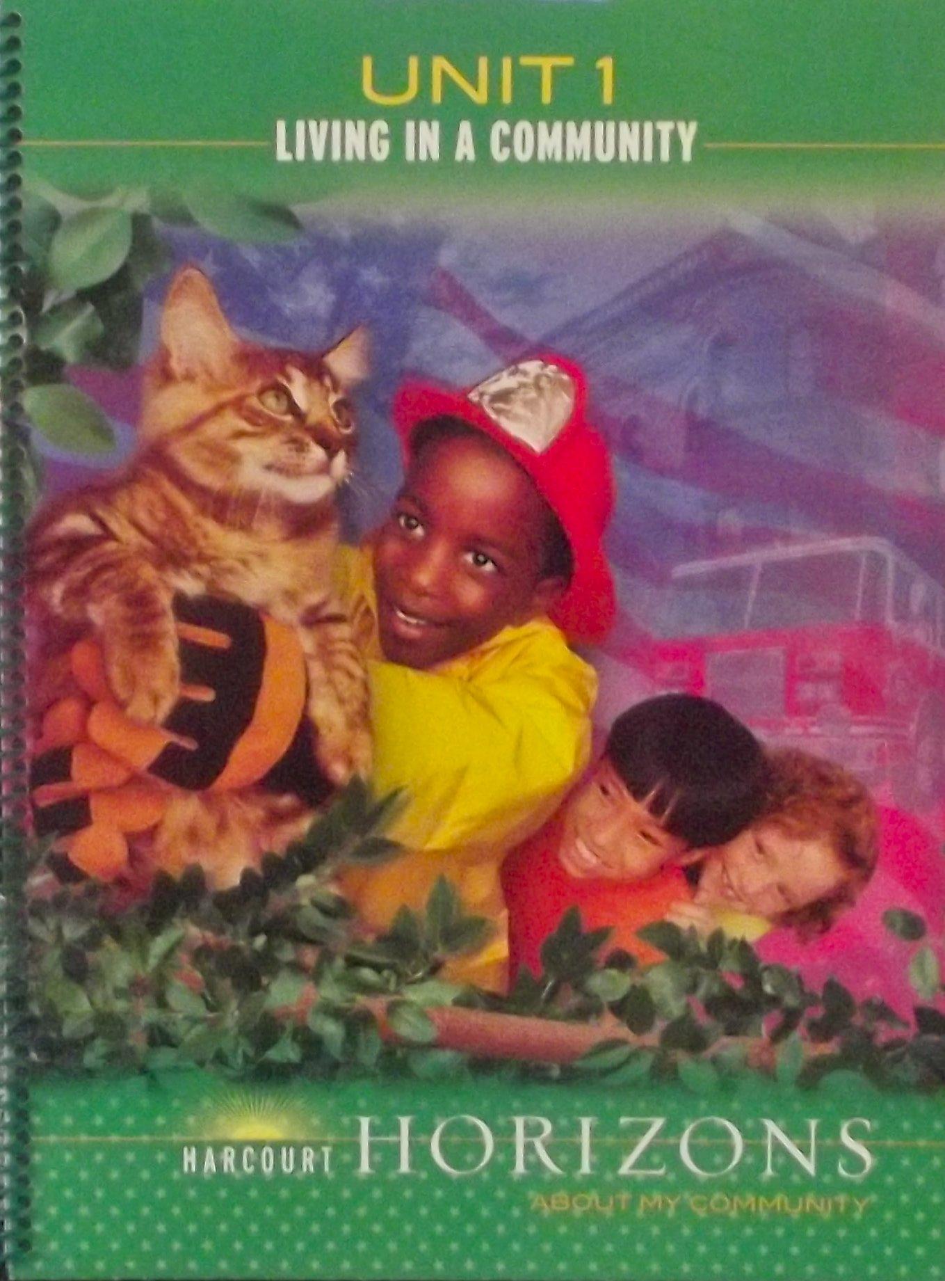 Harcourt School Publishers Horizons: Living/Community Grade 2 Living In A Community ebook