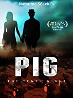 Pig A Tenth Night of Dreams (English Subtitled)