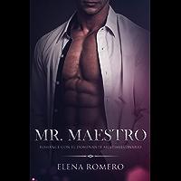 Mr. Maestro: Romance con el Dominante Multimillonario (Novela de Romance y Erótica)