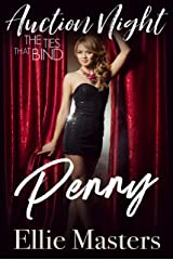 Penny: The Ties that Bind (Auction Night Book 2) Kindle Edition