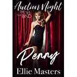 Penny: Steamy Contemporary Romance (The Ties that Bind: Auction Night Book 2)