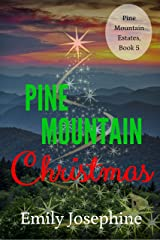 Pine Mountain Christmas: an inspirational holiday novel (Pine Mountain Estates Book 5) Kindle Edition