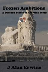 Frozen Ambitions (The DIvided States of America)