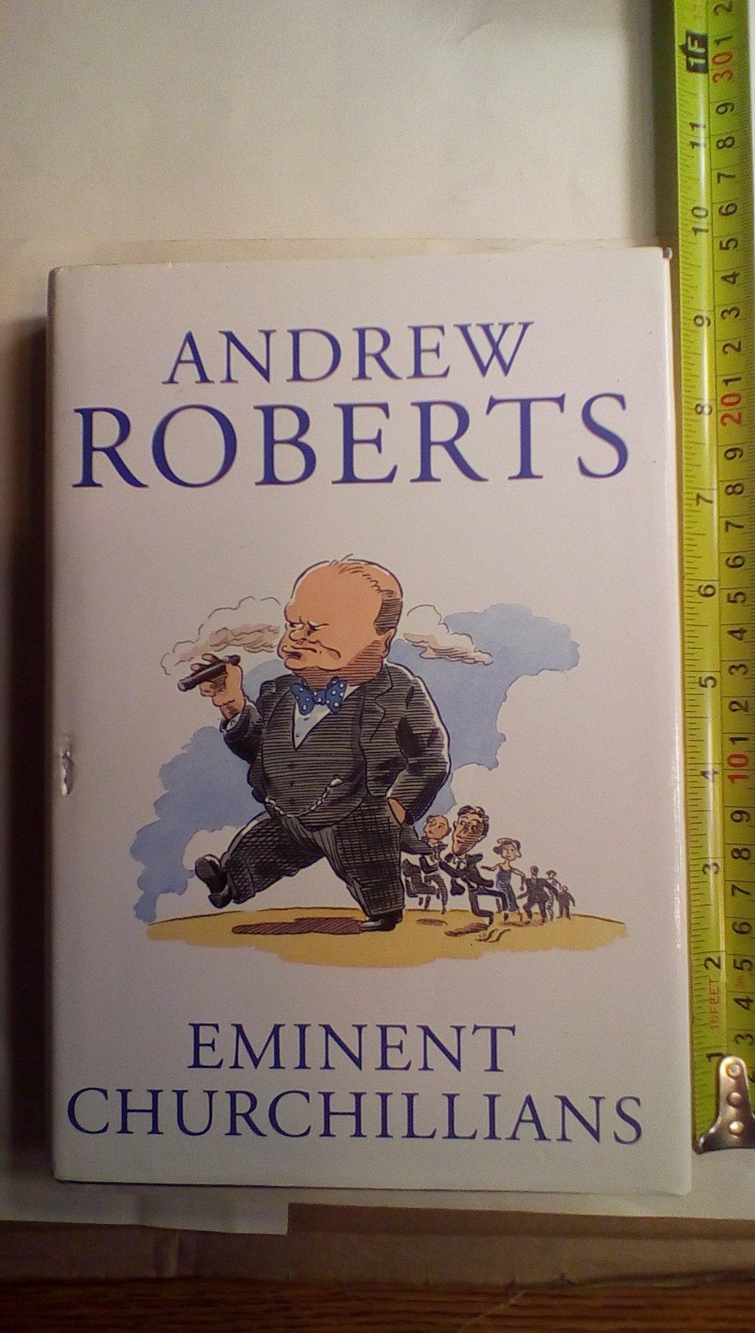 Eminent Churchillians: Andrew Roberts: 9780671769406: Amazon: Books