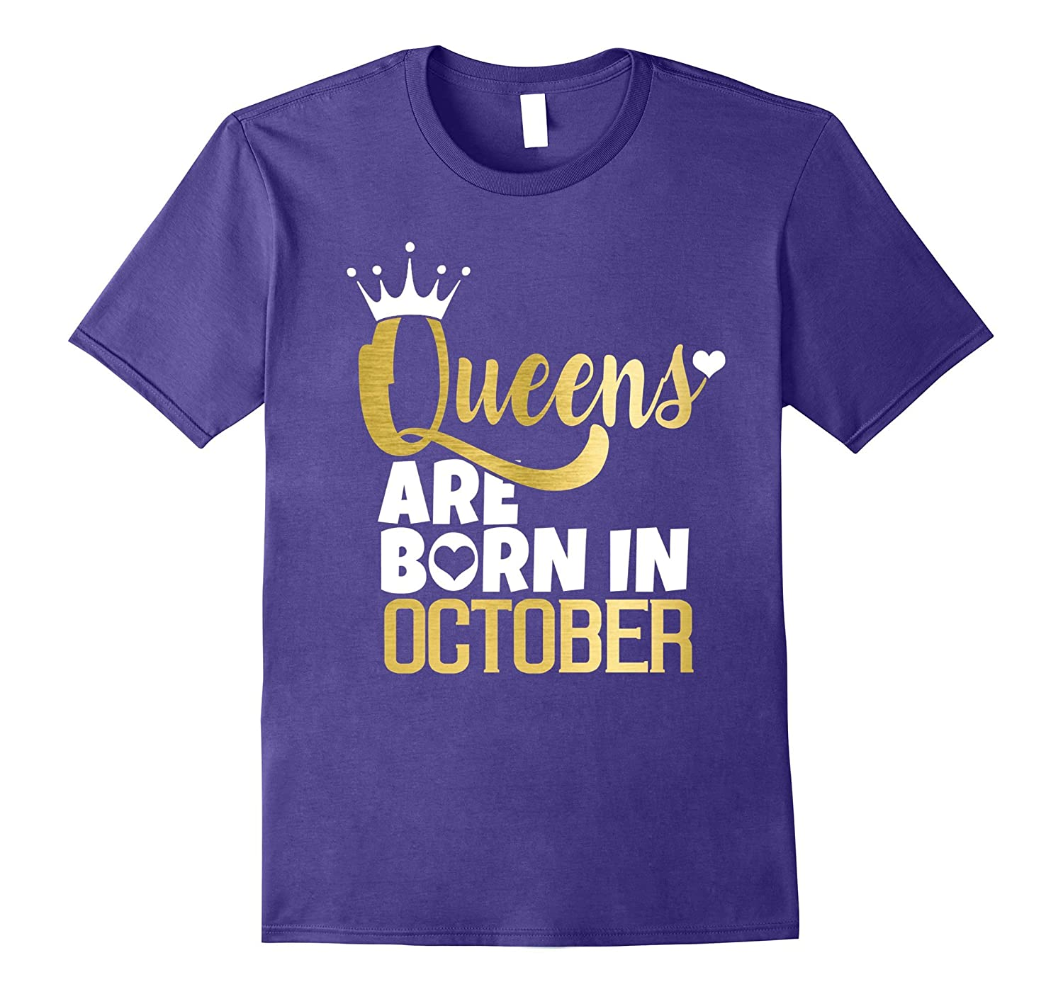 Queens are born in October T-Shirt Birthday Fun-T-Shirt
