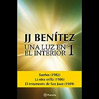 Una luz en el interior. Volumen 1 (Spanish Edition)