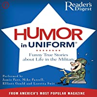 Readers Digest's Humor in Uniform: A Selection of Classic Comic Anecdotes