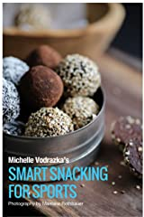 Smart Snacking for Sports Kindle Edition