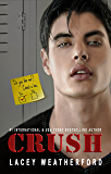 Crush (Crush series Book 1) (English Edition)