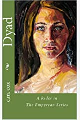 Dyad: A Rider (The Empyrean Series Book 1) Kindle Edition