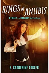 Rings of Anubis: A Folley & Mallory Adventure Kindle Edition