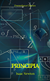 Principia: The Mathematical Principles of Natural Philosophy (Annotated and Illustrated ) ( Active TOC) ( Prometheus Classics ) (English Edition)