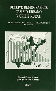 Lugares que no importan? La despoblación de la España rural desde 1900 hasta el presente: 15 Monografías de Historia Rural: Amazon.es: Collantes, Fernando, Pinilla, Vicente: Libros