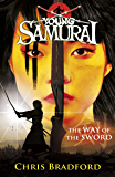 Young Samurai: The Way of the Sword (English Edition)