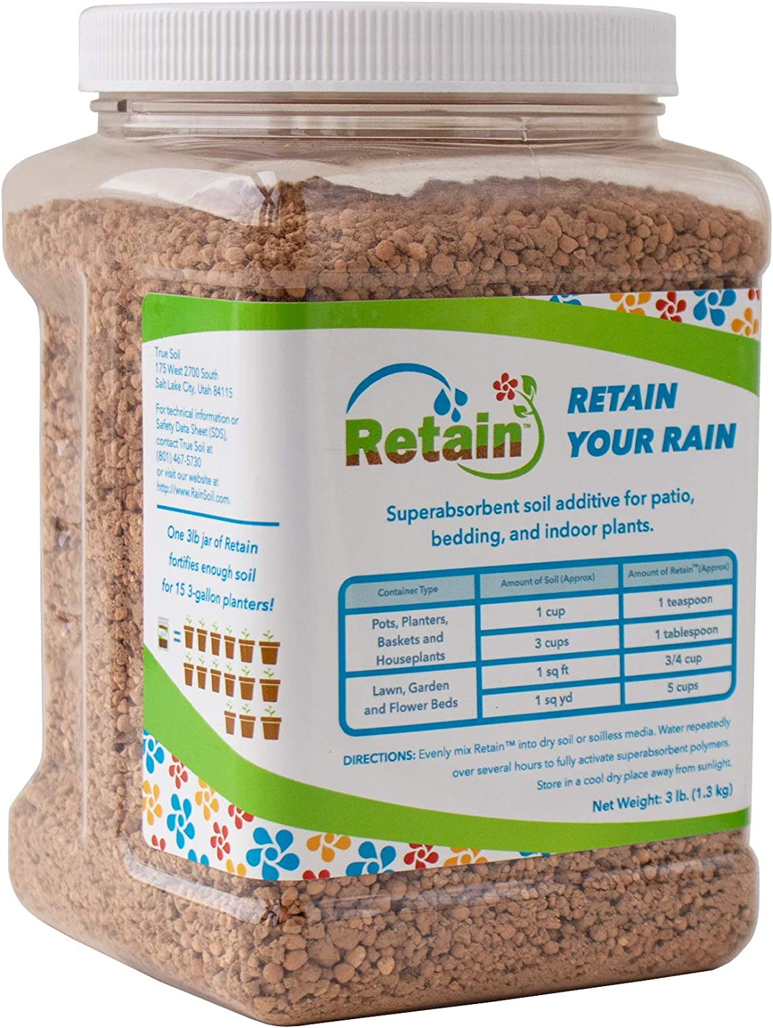 Retain by Rain Soil – 3 Lb – Water Holding Polymer Crystals Soil Additive – Stores Up to 15 Gallons of Water for House & Garden Plants, Lawn & Garden, Hanging Baskets