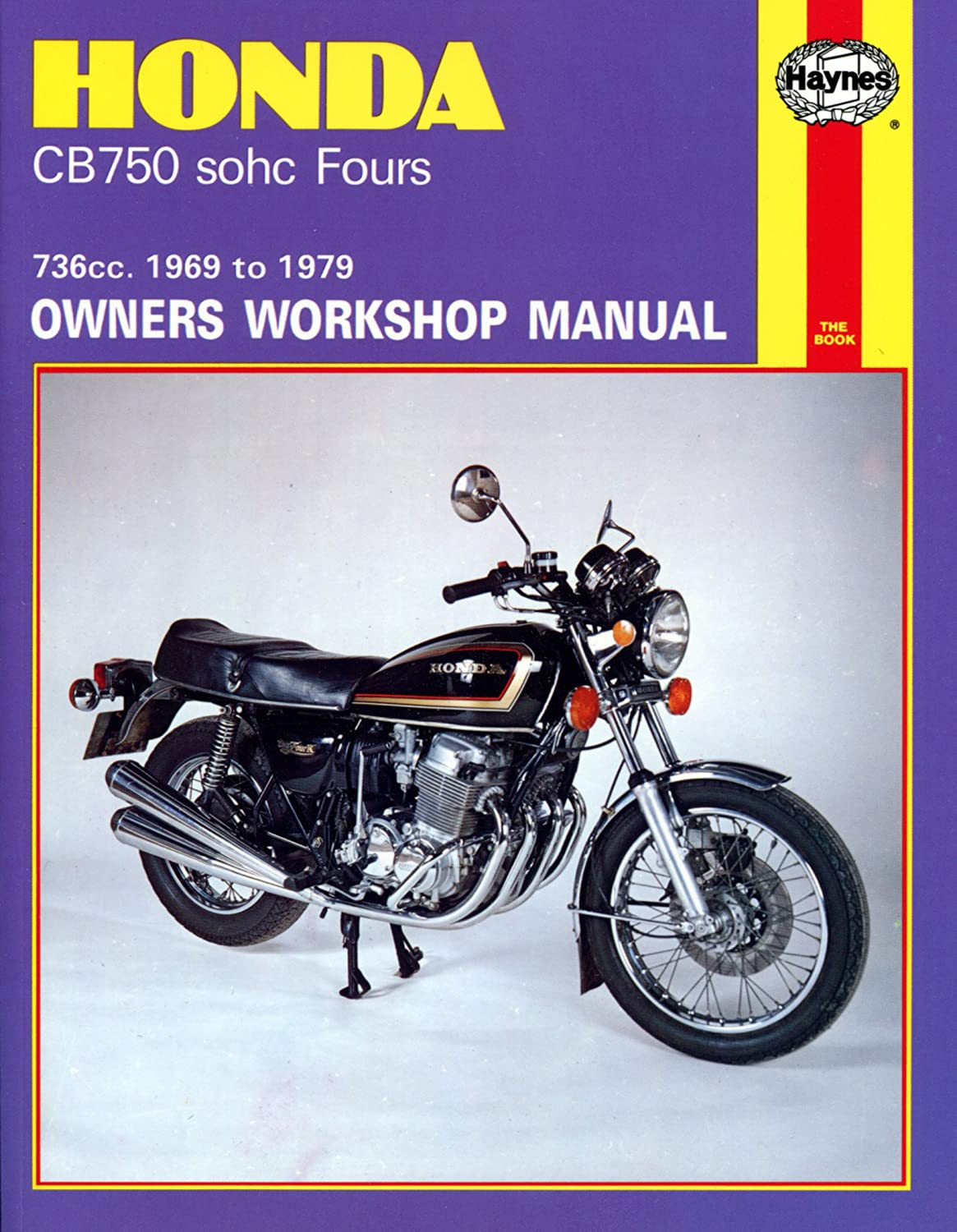 Honda Cb 360 Service Manual Books Cj250 Electrical Wiring Diagram Amazoncom 1969 1979 Cb750 750 K F Four Haynes Repair