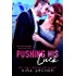 Pushing His Luck (Winning The Billionaire Book 4)