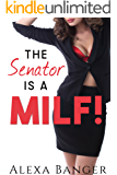 The Senator is a MILF! (Older Woman Younger Man)