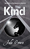 The Kind (The Recoverist Quartet Book 1)