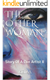 The Other Woman:: Story Of A Con Artist II