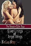 Silver Linings and Angel Wings (Vampire Elite Saga Book 1)