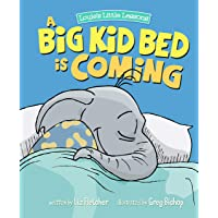 A Big Kid Bed is Coming: How to Move and Keep Your Toddler in Their Bed (Brave Kids Press)