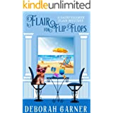 A Flair for Flip-Flops (The Sadie Kramer Flair Mysteries Book 5)