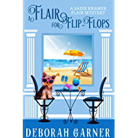 A Flair for Flip-Flops (The Sadie Kramer Flair Mysteries Book 5) (English Edition)