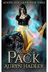Wolf's Pack: Reverse Harem Werewolf Shifter (Wolves Next Door Book 3) Kindle Edition