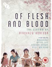 Of Flesh and Blood: The Cinema of Hirokazu Koreeda