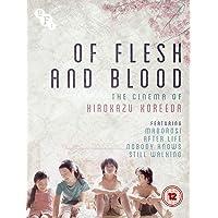 Of Flesh and Blood: The Cinema of Hirokazu Koreeda