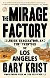 The Mirage Factory: Illusion, Imagination, and