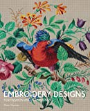 Embroidery Designs for Fashion and Furnishing
