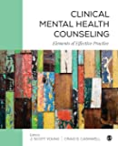 Clinical Mental Health Counseling: Elements of Effective Practice