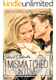 Mismatched in Love: Almost Cinderella (Almost a Fairytale)