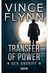 Transfer of Power - Der Angriff (Mitch Rapp 3) (German Edition) Kindle Edition