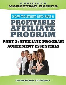 Affiliate Program Agreement Essentials (Merchant ABCs Basics for Successful  Affiliate Marketing)