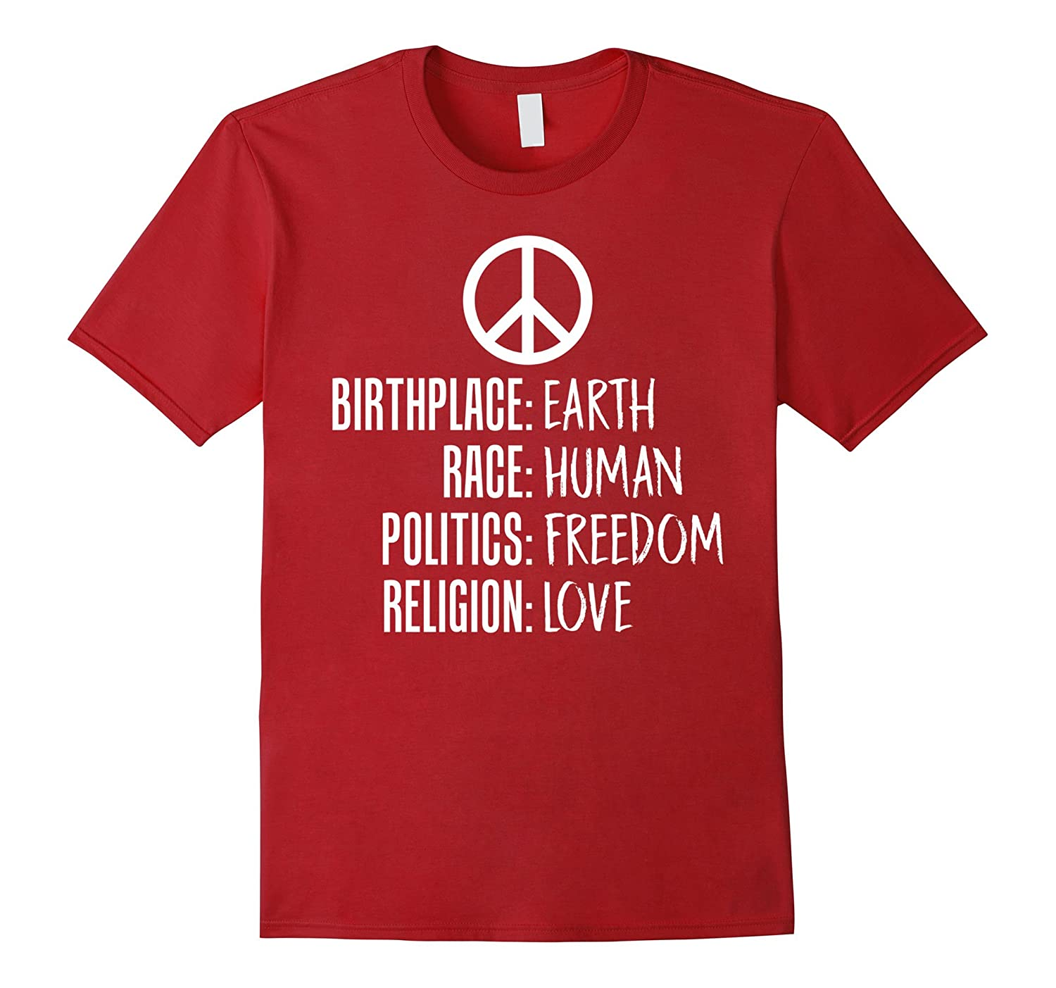 Birthplace Earth Race Human Freedom Love Peace Sign T-Shirt-TH