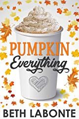 Pumpkin Everything (An Autumnboro Sweet Romance Book 1) Kindle Edition