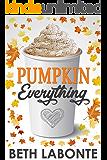 Pumpkin Everything (An Autumnboro Sweet Romance Book 1)