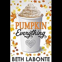 Pumpkin Everything (An Autumnboro Sweet Romance Book 1) (English Edition)