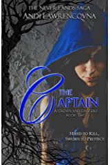 The Captain:  A Crown and Daggers Book Two: (A Fairy Tale Retelling) (The Never Lands Saga) Kindle Edition