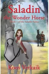 Saladin the Wonder Horse (Book 1) Kindle Edition