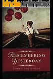 Remembering Yesterday