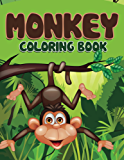 Monkey Coloring Book: Coloring Books for Kids